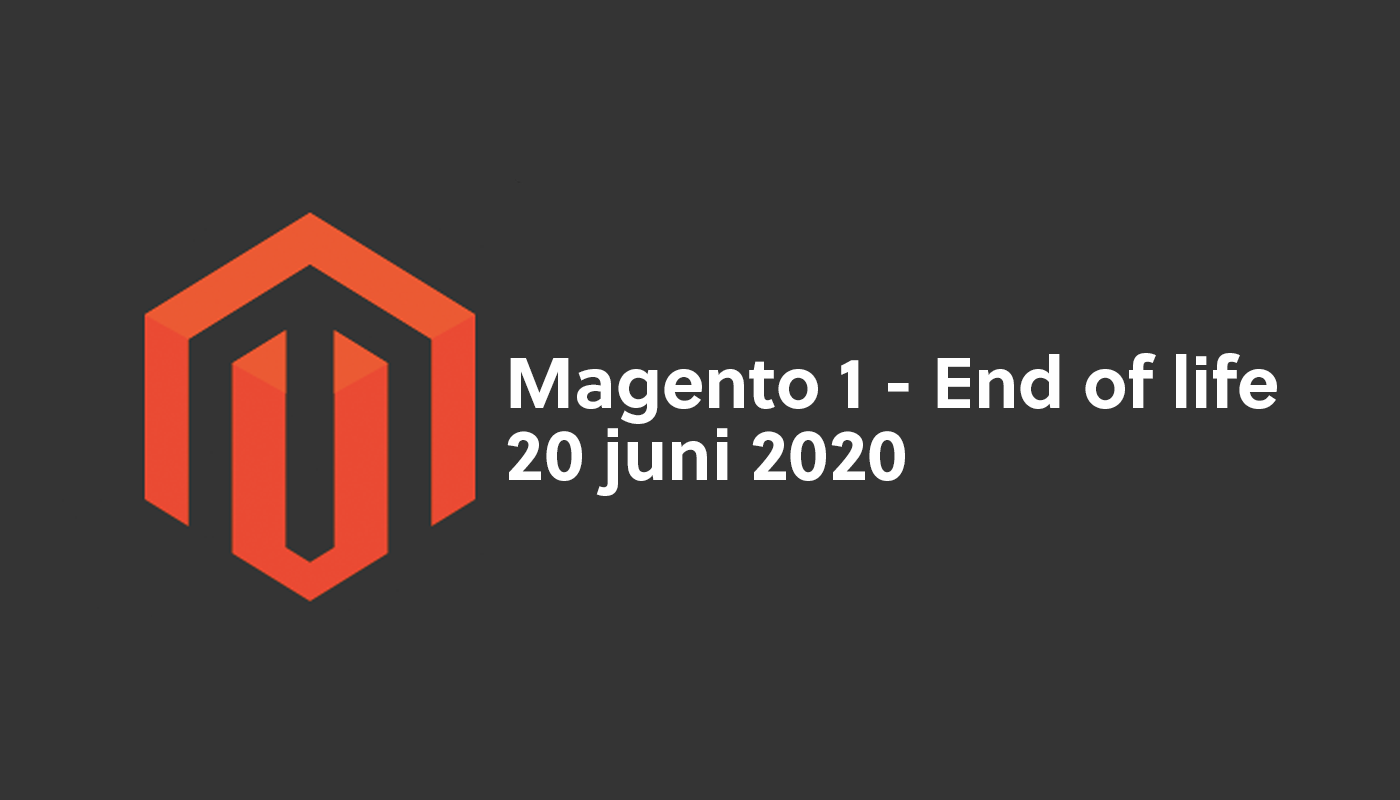 Magento 1 - end of Life